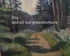 Eveandallourgrandmothers